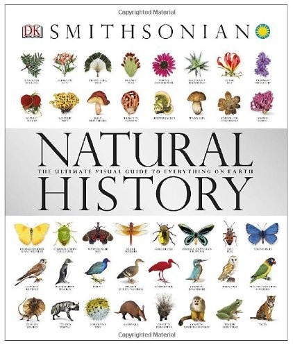Dk Natural History The Ultimate Visual Guide To Everything On Earth