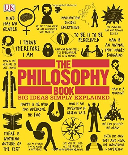 Dk The Philosophy Book Big Ideas Simply Explained