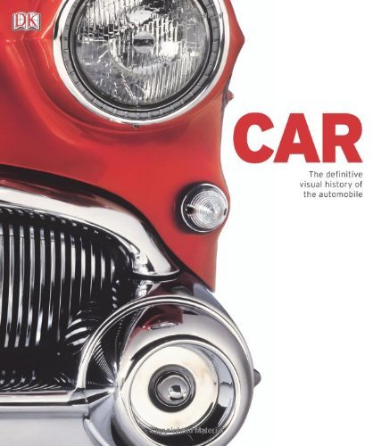 Dk Publishing Car The Definitive Visual History Of The Automobile