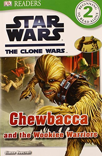 Simon Beecroft Star Wars The Clone Wars Chewbacca And The Wookiee Warrior