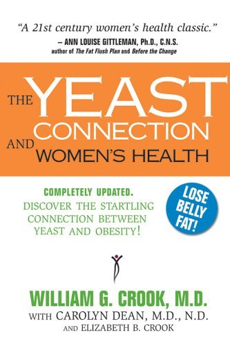 William G. Crook The Yeast Connection And Women's Health Updated