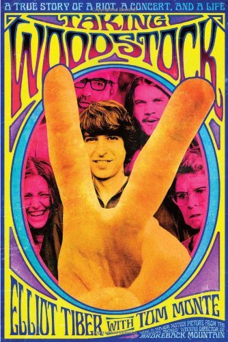 Elliot Tiber Taking Woodstock A True Story Of A Riot A Concert And A Life