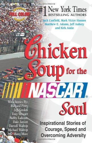 Jack Canfield Chicken Soup For The Nascar Soul
