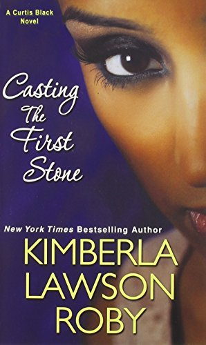 Kimberla Lawson Roby Casting The First Stone Blue Moon Books