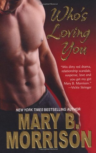 Mary B. Morrison Who's Loving You