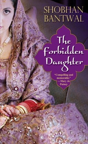 Shobhan Bantwal The Forbidden Daughter