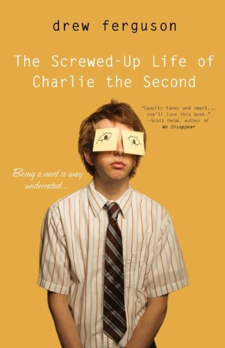 Drew Ferguson The Screwed Up Life Of Charlie The Second
