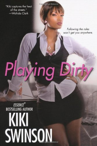 Kiki Swinson Playing Dirty