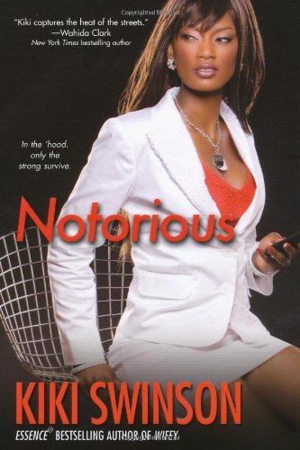 Kiki Swinson Notorious