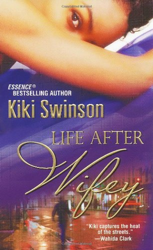 Kiki Swinson Life After Wifey