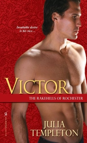 Julia Templeton Victor The Rakehells Of Rochester