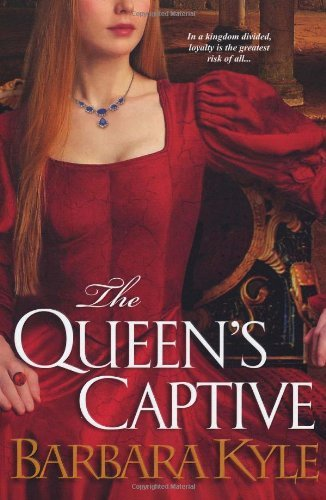 Barbara Kyle The Queen's Captive