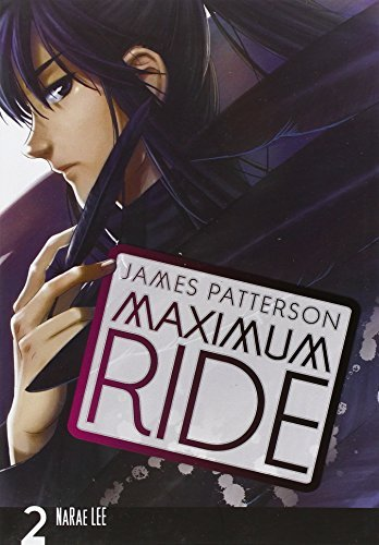 James Patterson Maximum Ride The Manga Volume 2
