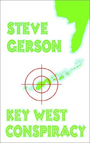 Steve Gerson Key West Conspiracy