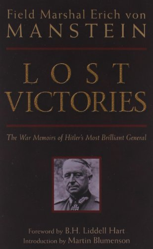 Erich Manstein Lost Victories The War Memoirs Of Hilter's Most Brilliant Genera