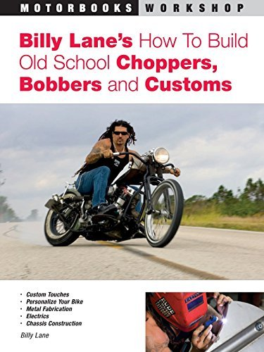 Billy Lane Billy Lane's How To Build Old School Choppers Bob
