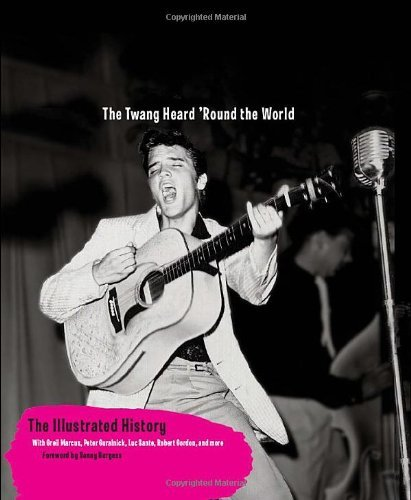 Michael Dregni Rockabilly The Twang Heard 'round The World The Illustrated