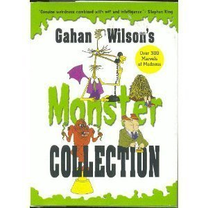 Gahan Wilson Gahan Wilson's Monster Collection