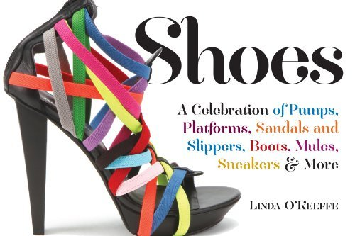 Linda O'keeffe Shoes A Celebration Of Pumps Sandals Slippers & More