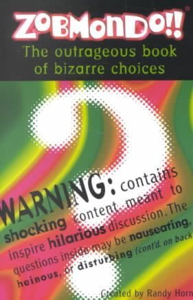 Workman Publishing Would You Rather The Outrageous Book Of Bizarre Choices