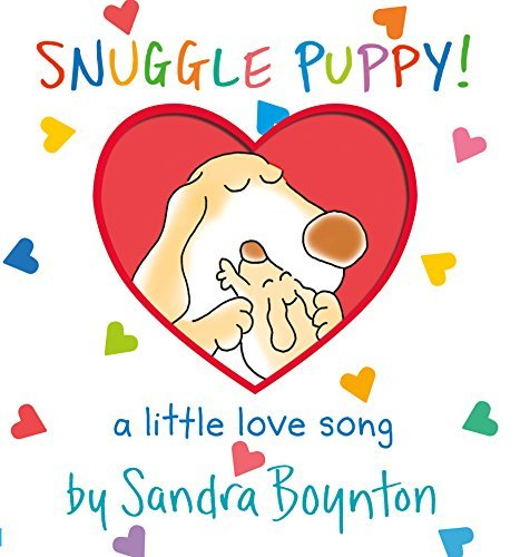 Sandra Boynton Snuggle Puppy A Little Love Song