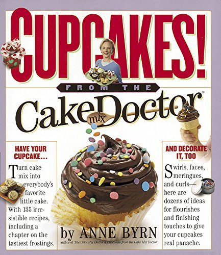 Anne Byrn Cupcakes From The Cake Mix Doctor
