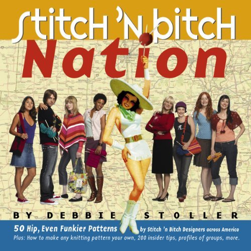 Debbie Stoller Stitch 'n Bitch Nation