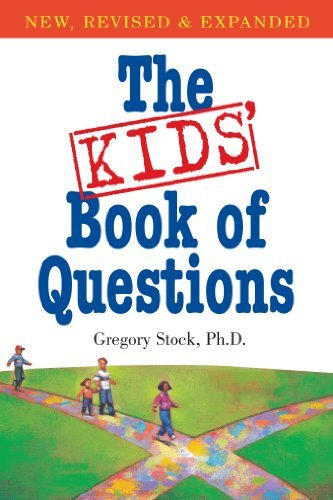 Gregory Stock The Kids' Book Of Questions Revised And Exp