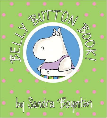 Sandra Boynton Belly Button Book