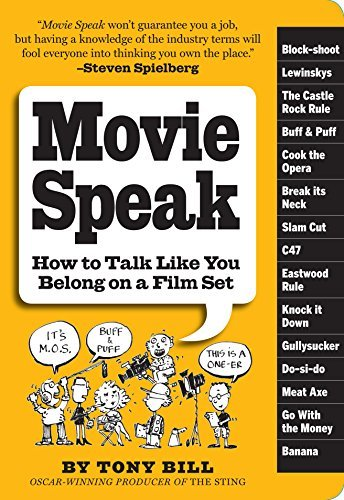 Tony Bill Movie Speak How To Talk Like You Belong On A Film Set