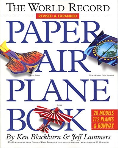 Ken Blackburn The World Record Paper Airplane Book 5. Neu Bearb.