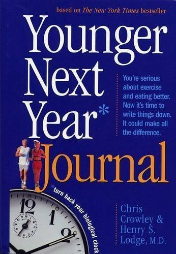 Chris Crowley Younger Next Year Journal Turn Back Your Biological Clock