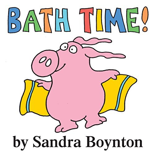 Sandra Boynton Bath Time!