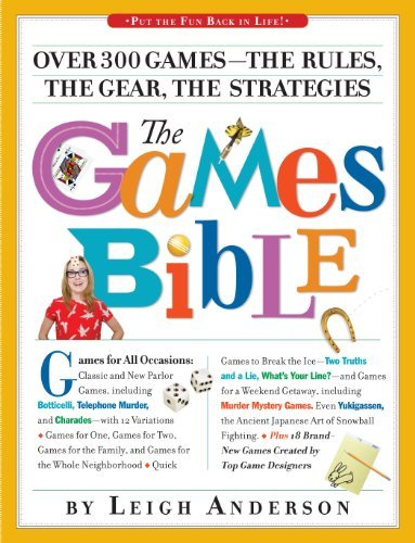 Leigh Anderson The Games Bible Over 300 Games The Rules The Gear The Strategi