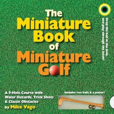 Mike Vago The Miniature Book Of Miniature Golf [with 2 Balls