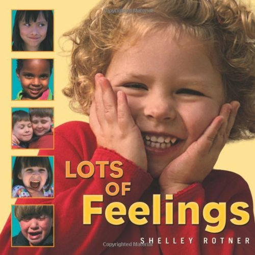Shelley Rotner Lots Of Feelings
