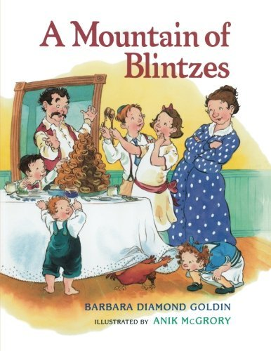Barbara Diamond Goldin A Mountain Of Blintzes