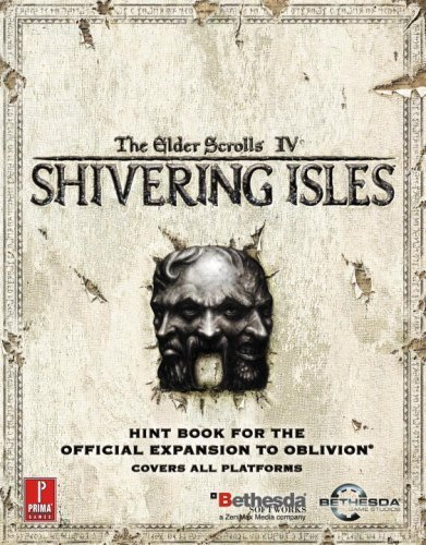 Peter Olafson Elder Scrolls Iv The Shivering Isles Prima Official Game Guide