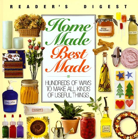 Editors Of Reader's Digest Home Made Best Made (reader's Digest General Books