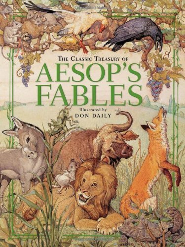 Don Daily The Classic Treasury Of Aesop's Fables