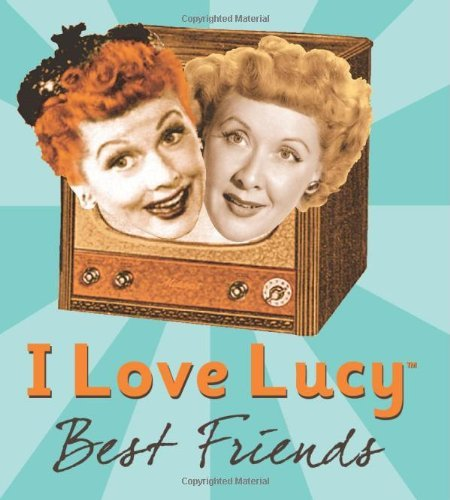 Elisabeth Edwards I Love Lucy Best Friends