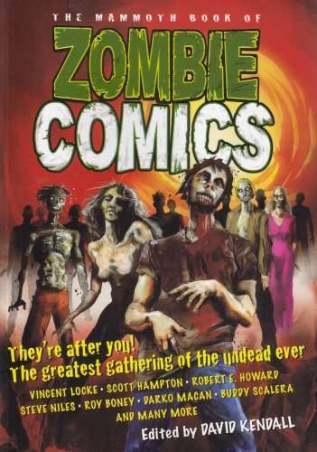 David Kendall The Mammoth Book Of Zombie Comics