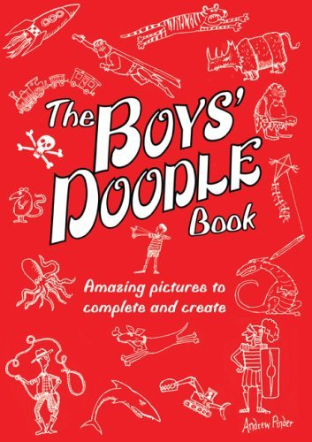 Andrew Pinder The Boys' Doodle Book Over 100 Pictures To Complete And Create