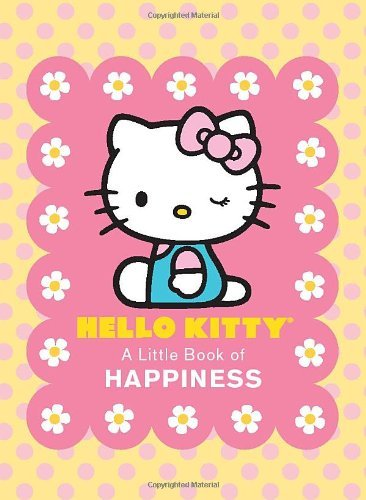 Running Press Hello Kitty A Little Book Of Happiness