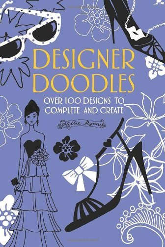 Nellie Ryan Designer Doodles Over 100 Designs To Complete And Create