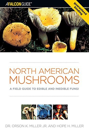 Orson Miller North American Mushrooms A Field Guide To Edible And Inedible Fungi
