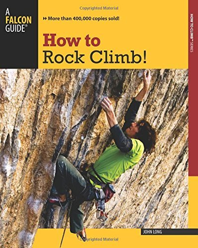 John Long How To Rock Climb! 0005 Edition;