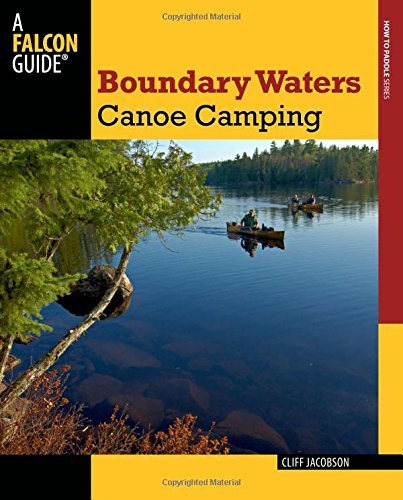 Cliff Jacobson Boundary Waters Canoe Camping 0003 Edition;