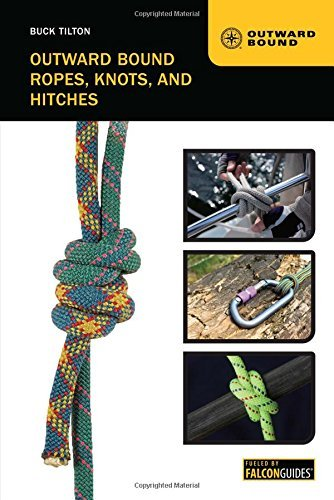 Buck Tilton Outward Bound Ropes Knots And Hitches