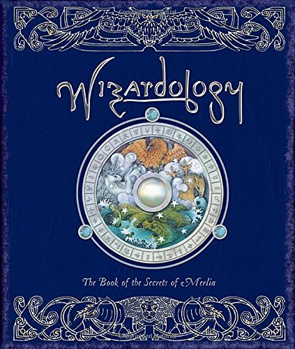 Master Merlin Wizardology The Book Of The Secrets Of Merlin